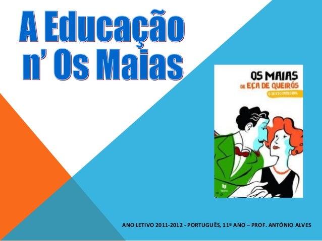 ANO LETIVO 2011-2012 - PORTUGUÊS, 11º ANO – PROF. ANTÓNIO ALVES