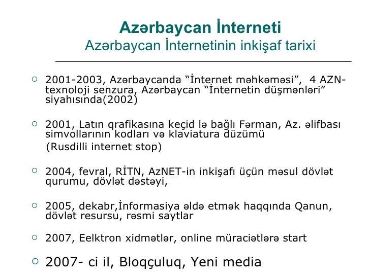 Azərbaycanda internetin vəziyyəti, Osman Gündüz-hesabat Slide 3