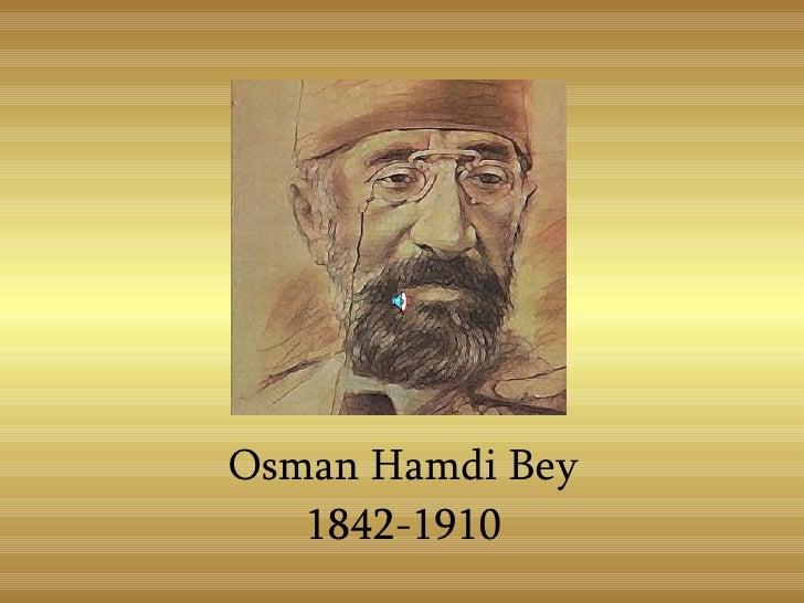 Osman Hamdi Bey 1842-1910