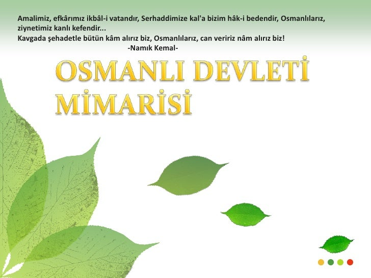 Amalimiz, efkârımız ikbâl-i vatandır, Serhaddimizekal'a bizim hâk-i bedendir, Osmanlılarız, ziynetimiz kanlı kefendir...<b...