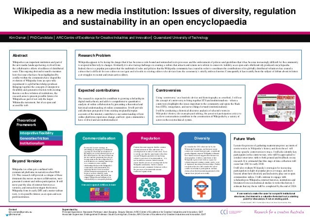 Wikipedia as a new media institution: Issues of diversity, regulation and sustainability in an open encyclopaedia Kim Osma...