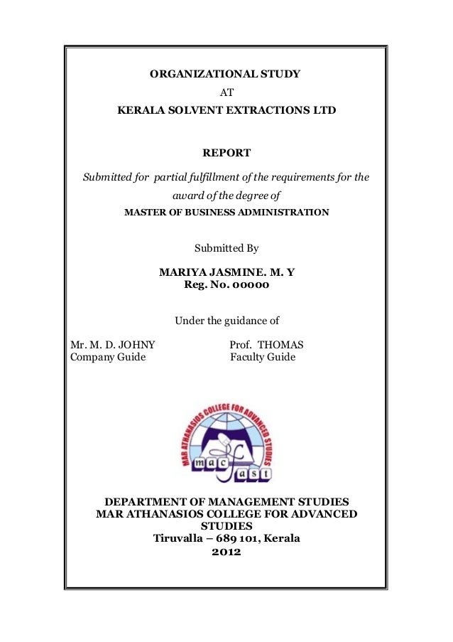 ORGANIZATIONAL STUDY AT KERALA SOLVENT EXTRACTIONS LTD REPORT Submitted for partial fulfillment of the requirements for th...
