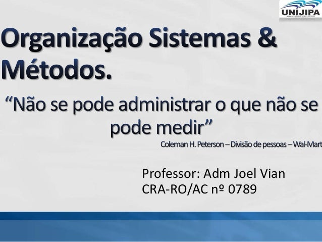 Professor: Adm Joel Vian CRA-RO/AC nº 0789