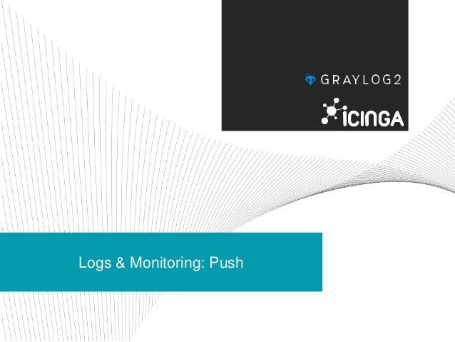 Logs & Monitoring: Push