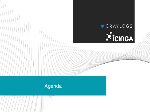Log Monitoring Simplified - Get the best out of Graylog2 & Icinga 2 Slide 3