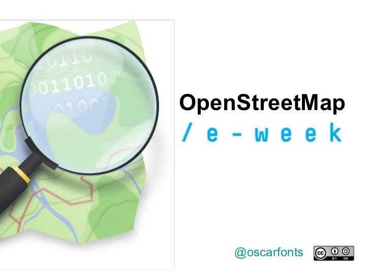 @oscarfonts OpenStreetMap