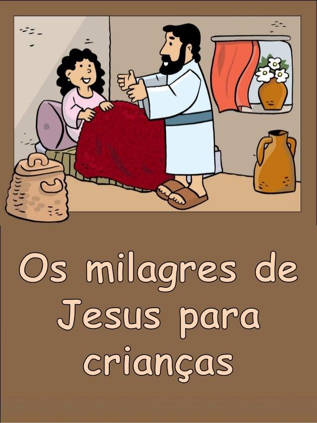 O primeiro milagre de Jesus: transformou água em vinho Depois, Jesus foi a uma festa de casamento em Caná, cidade no distr...