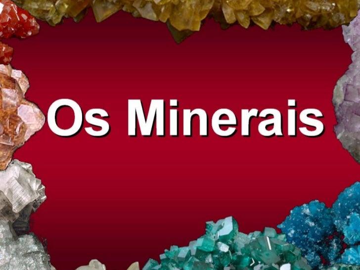 os-minerais-1-728.jpg?cb=1242288581