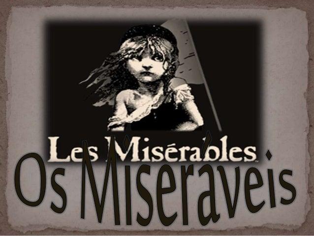 """Os Miseráveis  Publicado em 1862  Vitor Hugo """"Os Miseráveis"""" é um clássico de Victor Hugo, publicada em 1862, narra uma..."""