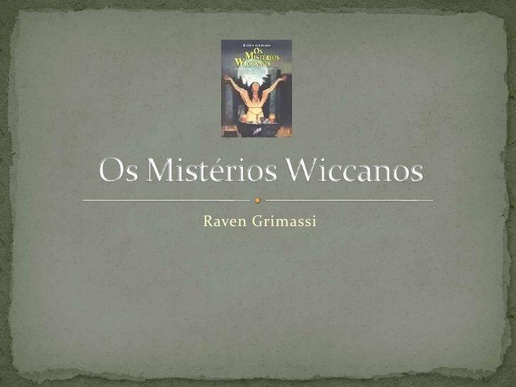 Os mistérios wiccanos (apresentação)
