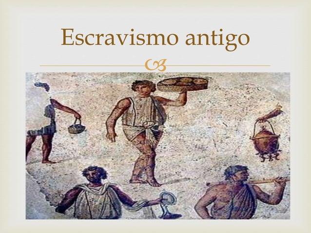 Escravismo antigo