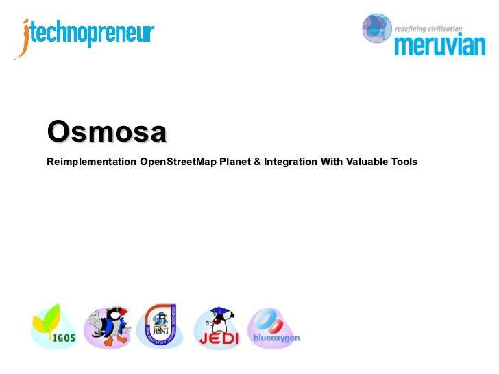 OsmosaReimplementation OpenStreetMap Planet & Integration With Valuable Tools