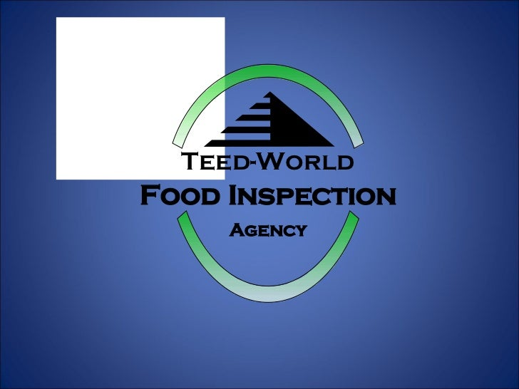 Teed-World Food Inspection Agency