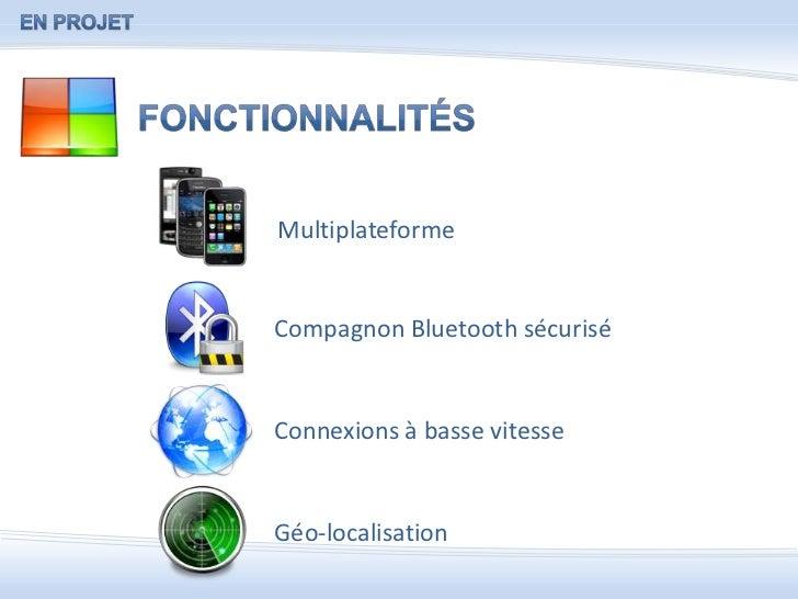 Présentation <br />Objectifs<br />Pour les utilisateurs :<br /><ul><li>Confidentialité des données et protection contre le...
