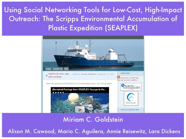 Using Social Networking Tools for Low-Cost, High-Impact  Outreach: The Scripps Environmental Accumulation of              ...
