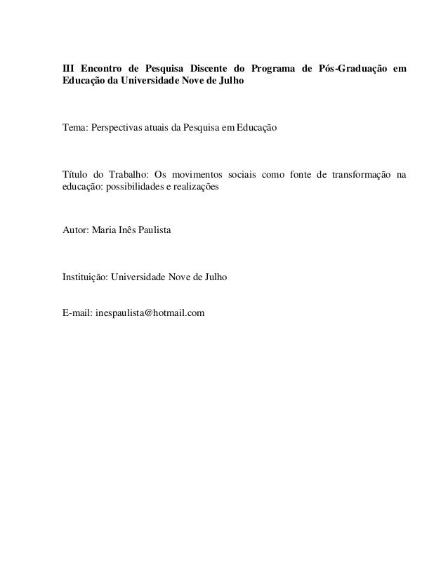 III Encontro de Pesquisa Discente do Programa de Pós-Graduação em Educação da Universidade Nove de Julho  Tema: Perspectiv...