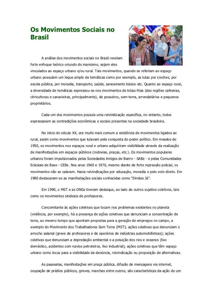 Os Movimentos Sociais noBrasil       A análise dos movimentos sociais no Brasil revelamforte enfoque teórico oriundo do ma...
