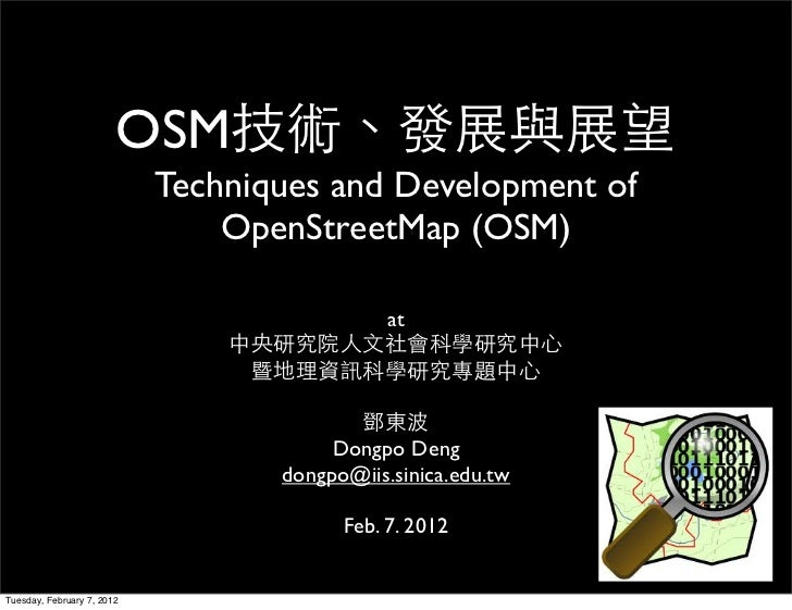 OSM                            Techniques and Development of                                OpenStreetMap (OSM)           ...