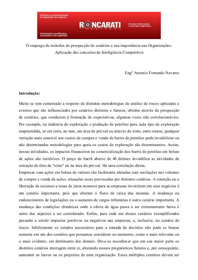 O emprego de métodos de prospecção de cenários e sua importância nas Organizações: Aplicação dos conceitos de Inteligência...