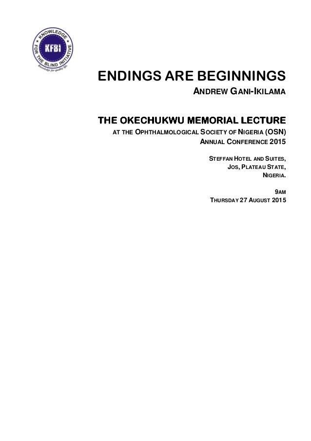 OSN 2015 Okechukwu Memorial Lecture Andrew Gani-Ikilama