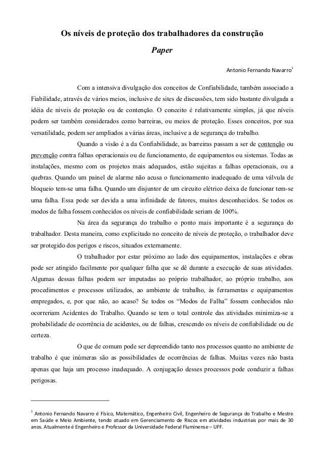 Os níveis de proteção dos trabalhadores da construção Paper Antonio Fernando Navarro1  Com a intensiva divulgação dos conc...