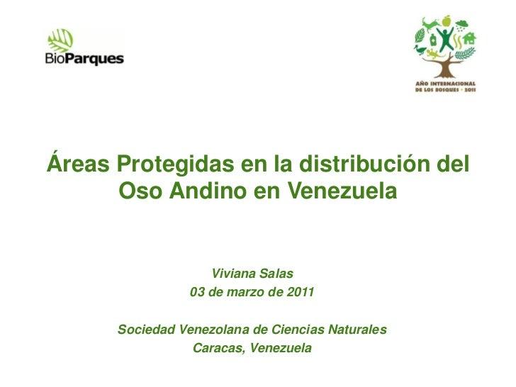 Áreas Protegidas en la distribución del      Oso Andino en Venezuela                    Viviana Salas                 03 d...