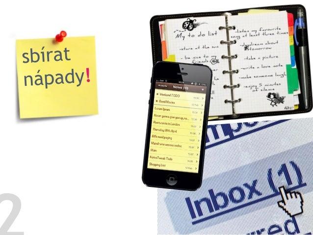 …porady …schůzky  …e-mail …telefon …sociální sítě