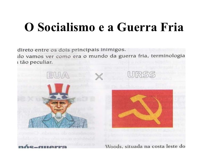 O Socialismo e a Guerra Fria