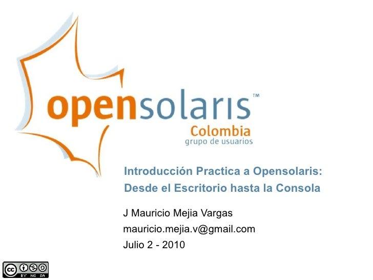 Presentación de Opensolaris en Campus Party 2010