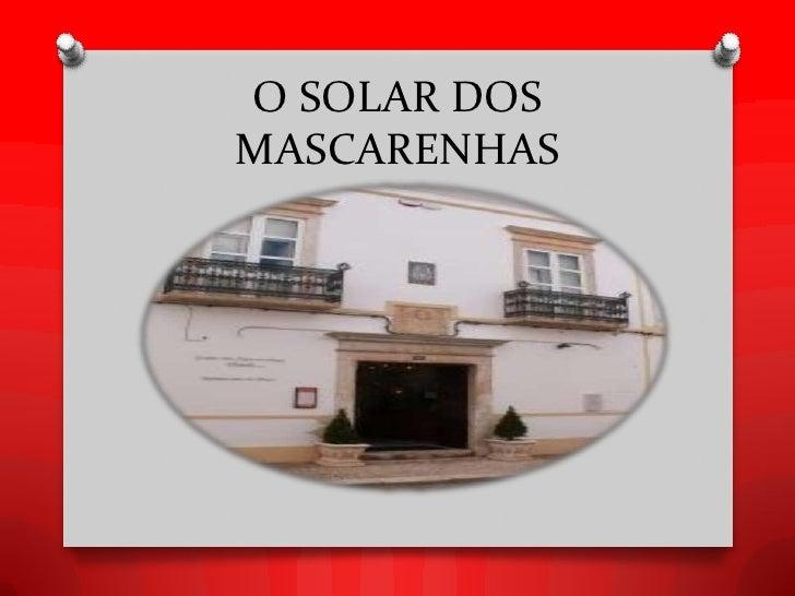O SOLAR DOSMASCARENHAS