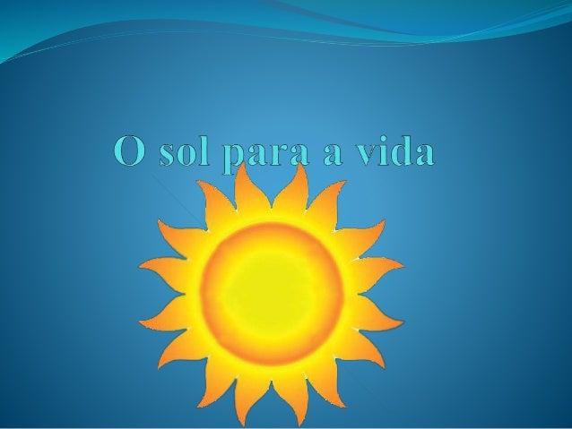 d1bec33e6b A importância do Sol para os seres vivos ...