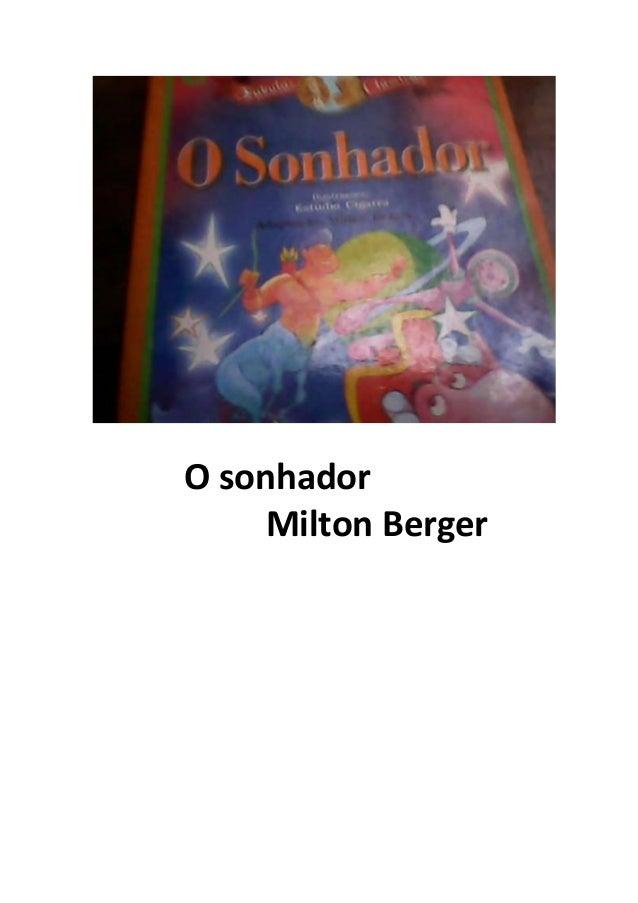 O sonhador Milton Berger