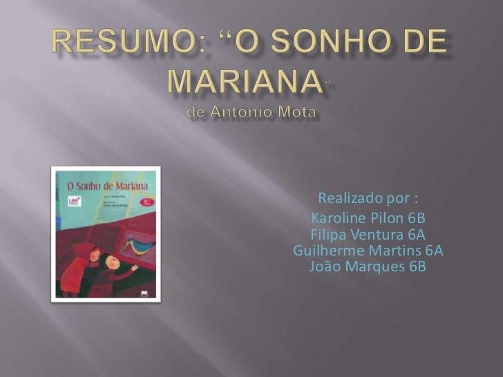 Realizado por :  Karoline Pilon 6B  Filipa Ventura 6AGuilherme Martins 6A  João Marques 6B