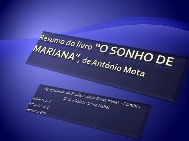    Um dia uma menina chamada Mariana sonhou    com um pássaro e foi contar ao seu irmão Pedro.