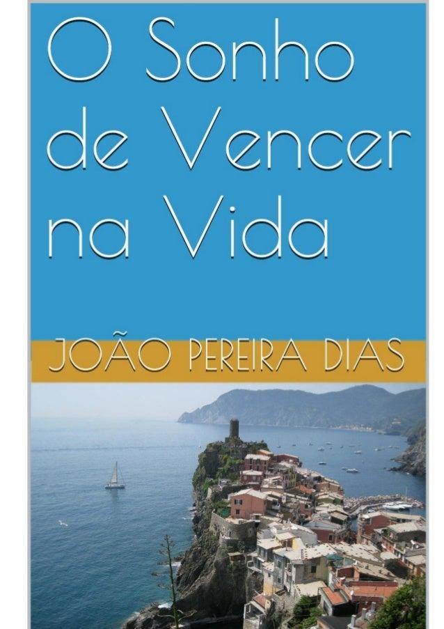 2 João Pereira Dias O Sonho de vencer na vida