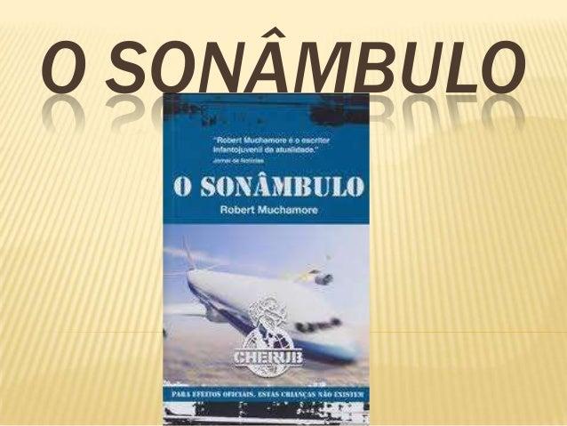 O SONÂMBULO