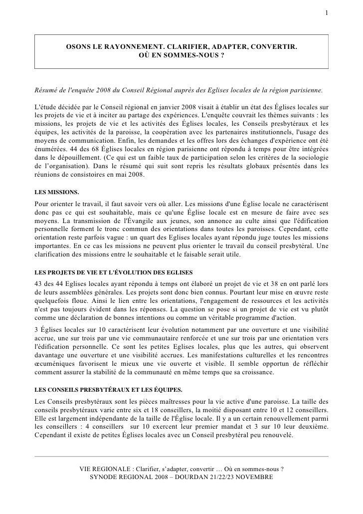 Osons Le Rayonnement. Résumé de l'enquête 2008 du Conseil Régional de l' Eglise Réformée de France de la région parisienne
