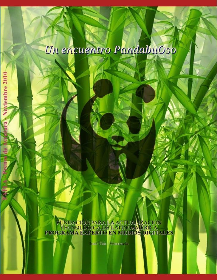U n e n c u e n t r o P a n d a bu O s oFATLA - Prensa de Aventura - Noviembre 2010                                       ...