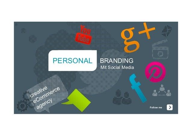 Follow mePERSONAL BRANDINGMit Social Media