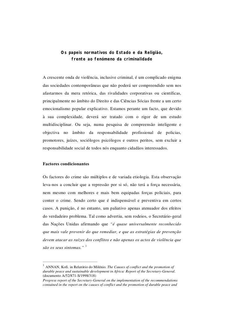 Os papeis normativos do Estado e da Religião,                frente ao fenómeno da criminalidade    A crescente onda de vi...