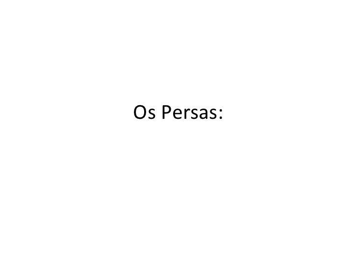 Os Persas: