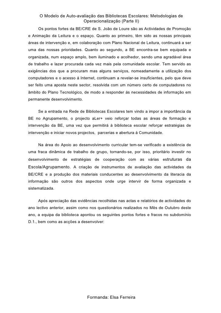 O Modelo de Auto-avaliação das Bibliotecas Escolares: Metodologias de                           Operacionalização (Parte I...
