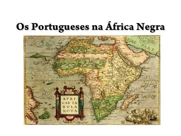 Os Portugueses na África NegraOs Portugueses na África Negra