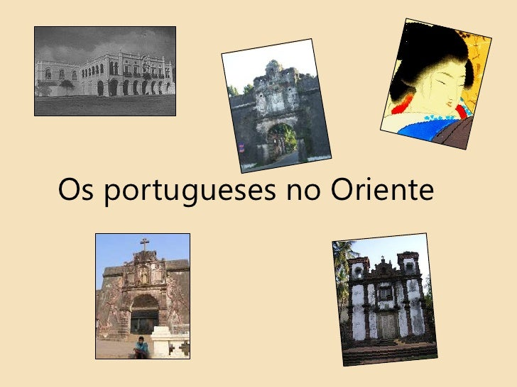 Os portugueses no Oriente<br />