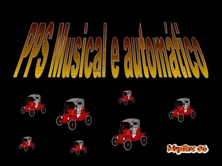PPS Musical e automático