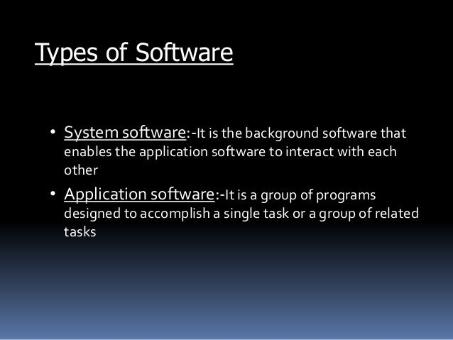 Software And Its Types And Its Advantages And Disadvantages