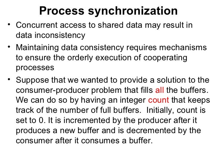process synchronization To explore several tools that are used to solve process synchronization problems   mutual exclusion - if process pi is executing in its critical section, then no.