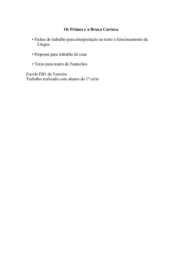 Os Primos e a Bruxa Cartuxa • Fichas de trabalho para interpretação ao texto e funcionamento da Língua • Proposta para tra...
