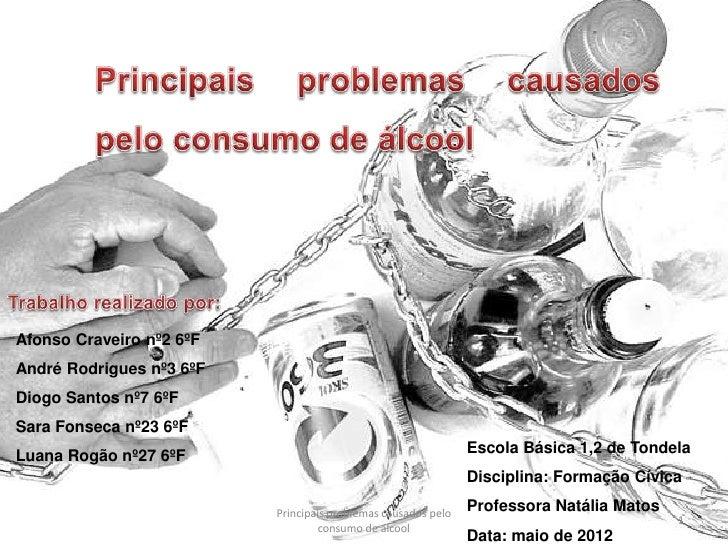 Afonso Craveiro nº2 6ºFAndré Rodrigues nº3 6ºFDiogo Santos nº7 6ºFSara Fonseca nº23 6ºFLuana Rogão nº27 6ºF               ...