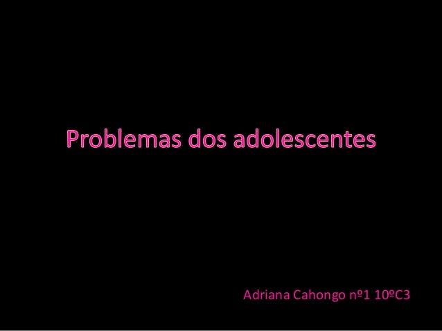 Adriana Cahongo nº1 10ºC3